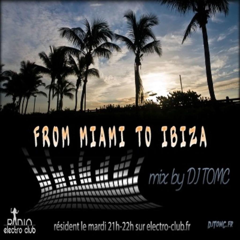 TomC - From Miami To Ibiza