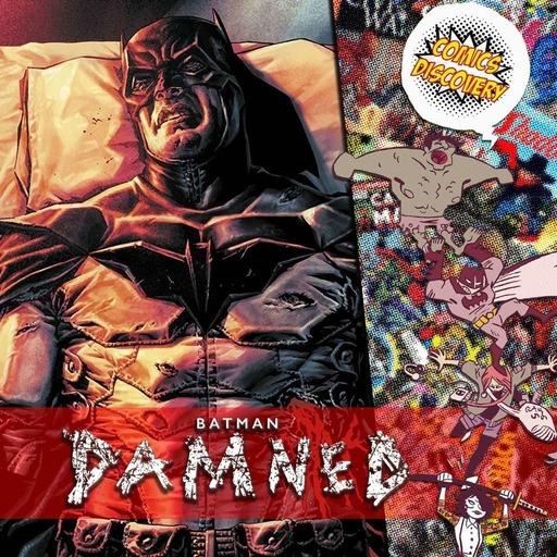 ComicsDiscovery S04E08 : Batman Damned