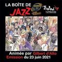 La Boîte de Jazz en Live du 23 juin 2021 – Spéciale Jazz à Peillon