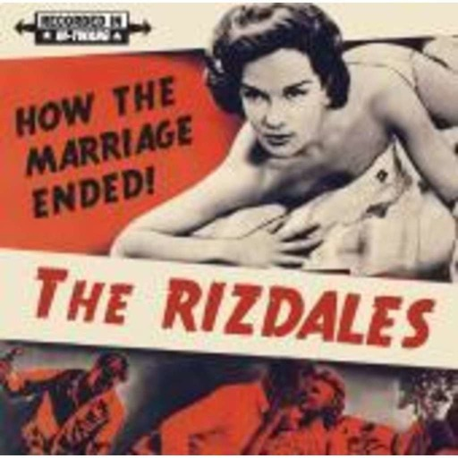 """FTB podcast #93 features the new CD from THE RIZDALES called """"How The Marriage Ended"""""""