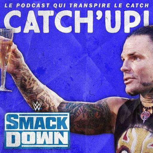 Catch'up! WWE Smackdown du 3 juillet 2020 — Skypéro
