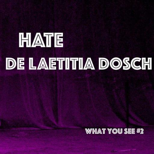 Épisode 2 : Laetitia Dosch