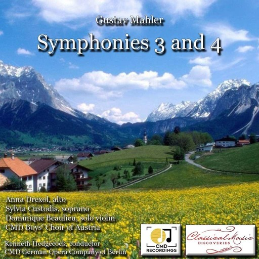 Mahler: Symphonies 3 and 4