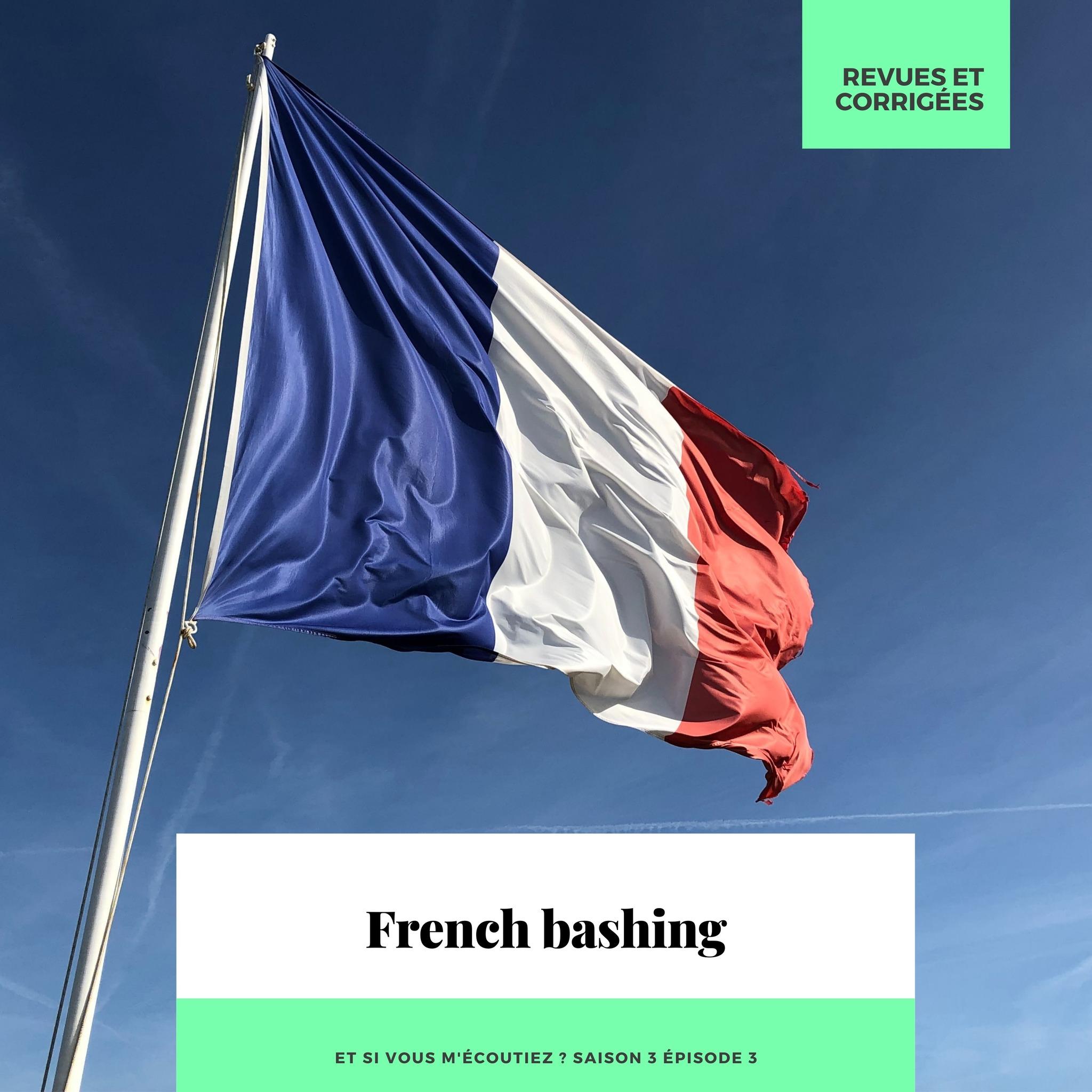 S3E003 – French bashing
