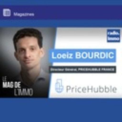 Mag de l'immo - Loeiz BOURDIC, PRICEHUBBLE - Mag de l'Immo