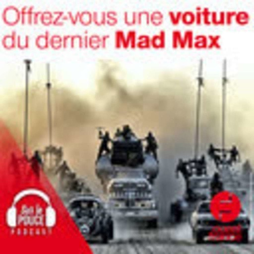 16 septembre 2021 - Offrez-vous une voiture du dernier Mad Max - Sur le pouce