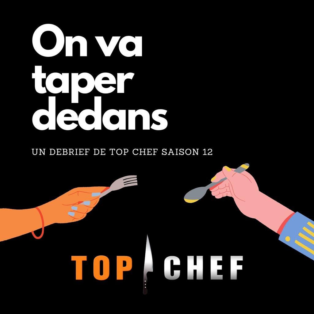 On va taper dedans - Top Chef