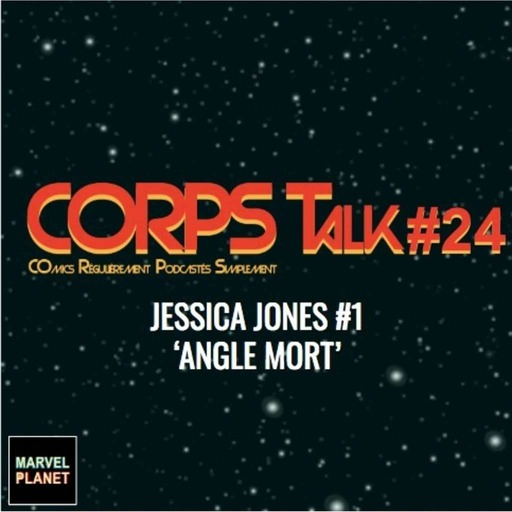 corps-talk-24-jessic-jones-kelly-thompson-review.wav