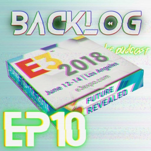 Backlog Episode10 E3 Pizza Make your own story sauce Hands On supplement Awards