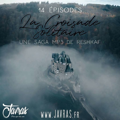 La Croisade Solitaire - Episode 01.mp3