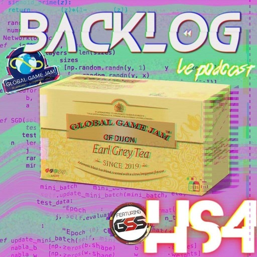 Backlog HS 4 - Global Game Jam 2020 contre attaque et le retour du Earl Grey