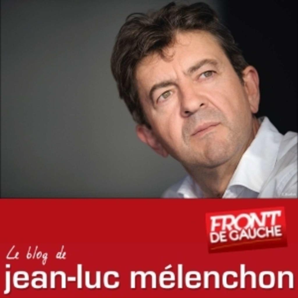 Les Blogcasts de Jean-Luc Mélenchon