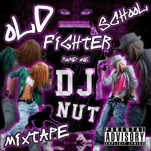 Oldschool Figther Round.1 ( Mixtape )