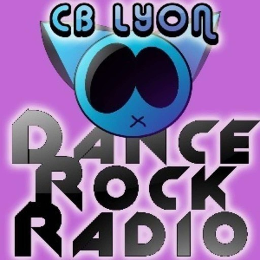 CB LYON'S DANCE ROCK RADIO SHOW #9, A FRESH START