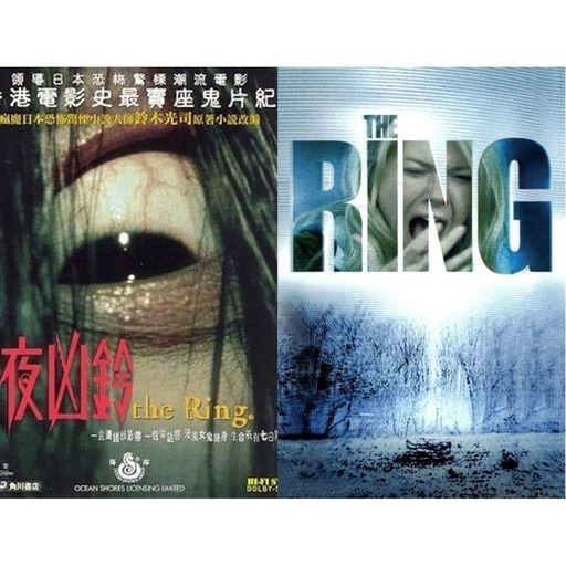 Ep.57 Ringu (1998) Vs. The Ring (2002)
