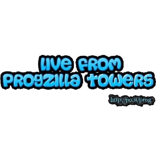 Live From Progzilla Towers - Edition 106