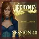 Overlay Ecryme Session 40 Fin de la Geste 2