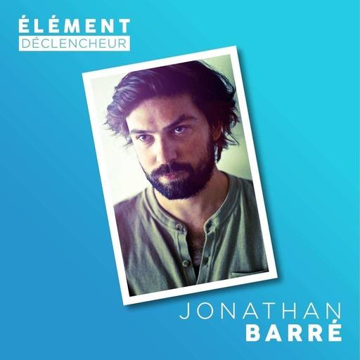 Jonathan Barré, réalisateur, scénariste, producteur