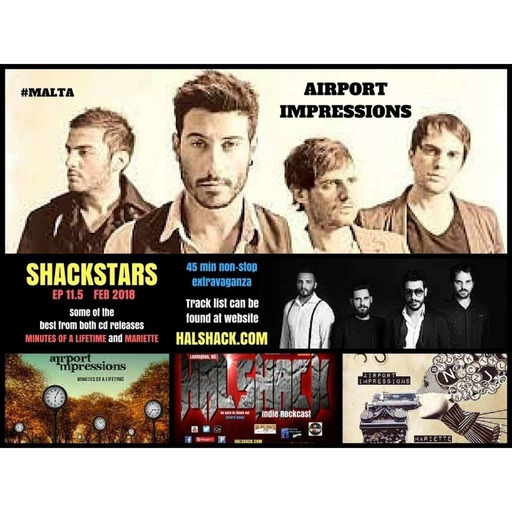 Hakshack Ep. 11.5 (Airport Impressions) Shackstars series Feb 2018