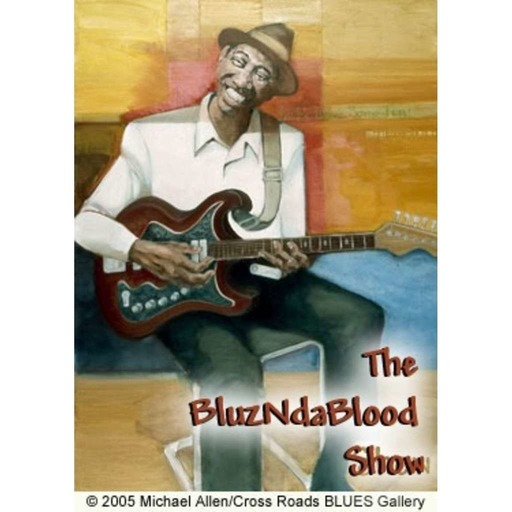 The BluzNdaBlood Show #323, More Double Shots of New Blues!