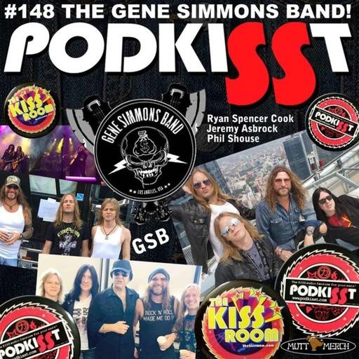 PodKISSt #148 THE GENE SIMMONS BAND!