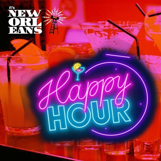 Be Nice or Leave - Happy Hour - It's New Orleans