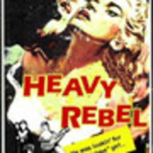 Heavy Rebel On-Demand