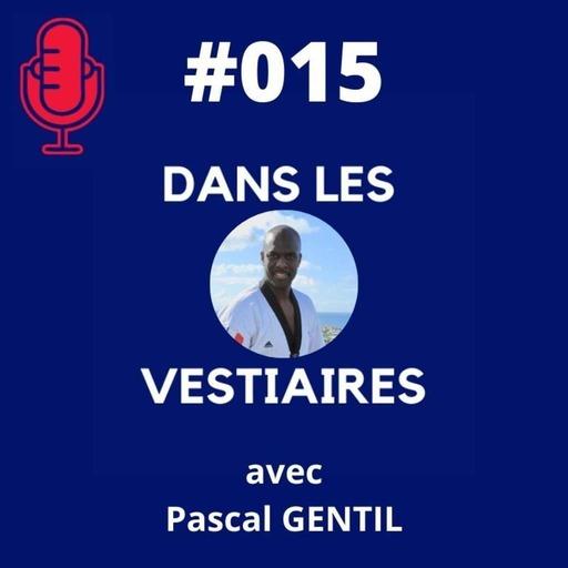 #015 – Pascal GENTIL – Taekwondo