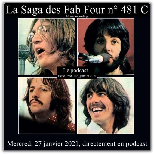 La Saga des Fab Four n° 481 C (Home recording 22)
