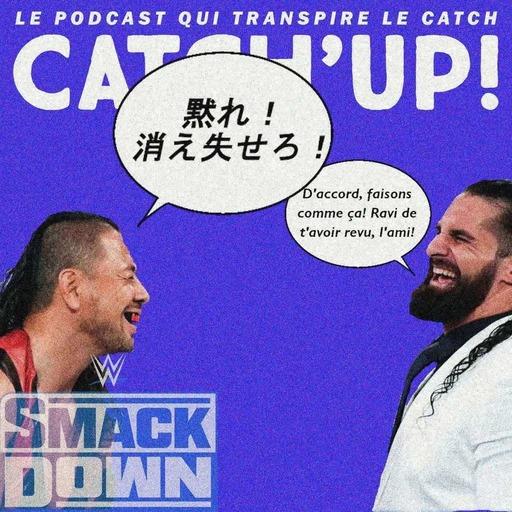 Catch'up! WWE Smackdown du 19 mars 2021 —  Humour, voie rapide et Kinshasa