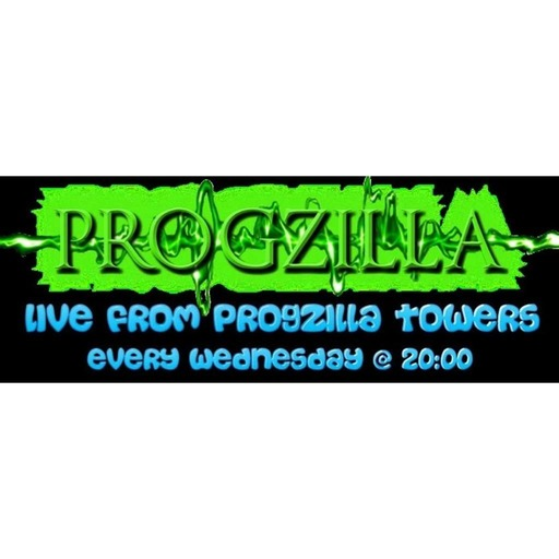 Live From Progzilla Towers - Edition 122