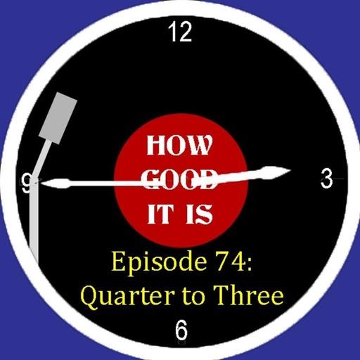 74–Quarter to Three