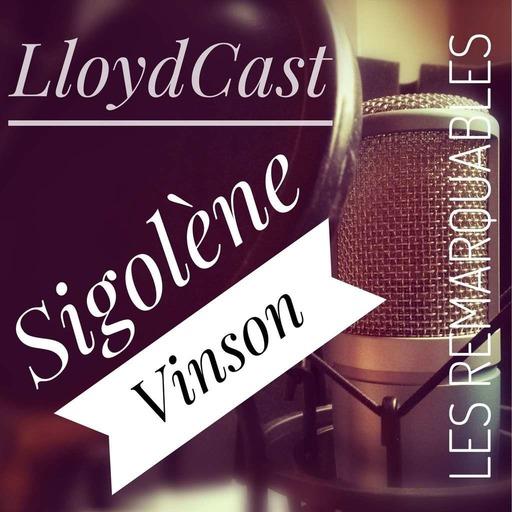 Episode 18 - Les Remarquables - Sigolène Vinson
