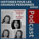 #21 Histoires Pour les Grandes Personnes- L'art de la question...