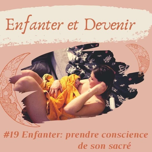 podcast enfanter et devenir #19.mp3