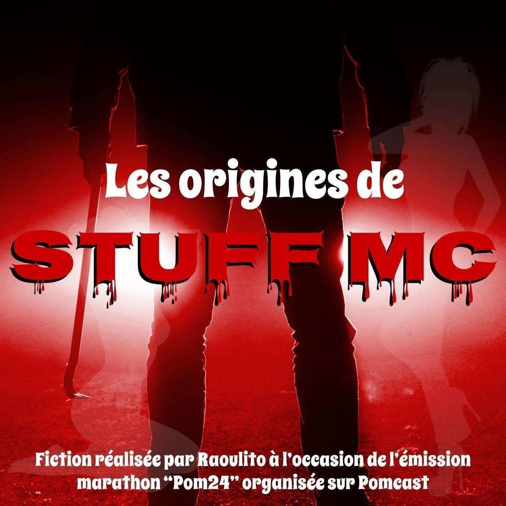 Les origines de Stuff MC