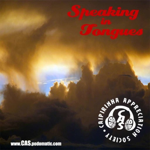 CAS 243 | Speaking in Tongues