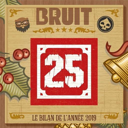 HS - Le Bruit de l'Avant 2019 - Case 25 - LE BILAN 2019