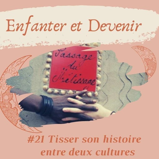 enfanter et devenir #21.mp3