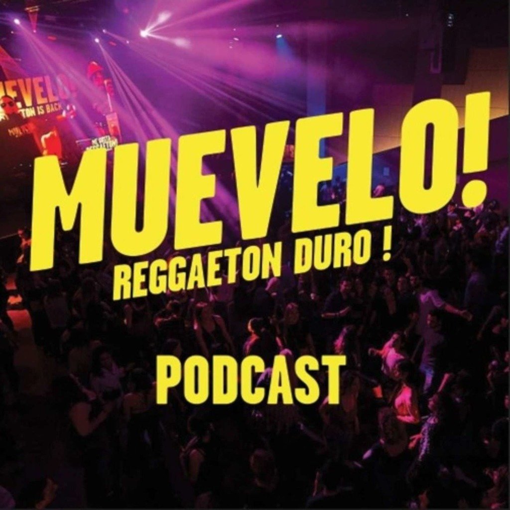 MUEVELO ! Podcast !