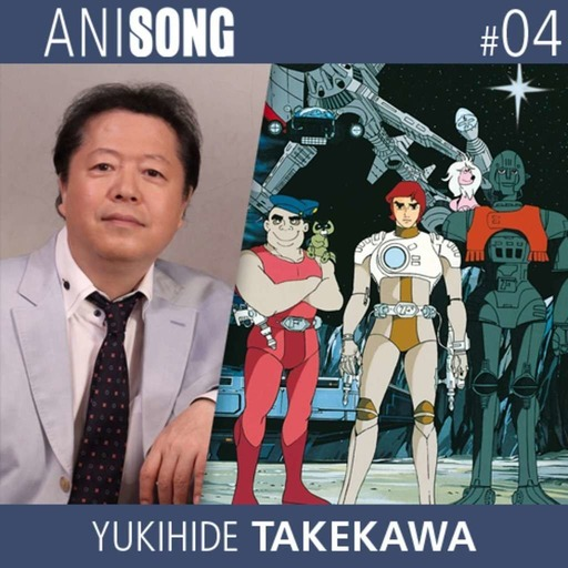 Anisong_04_Yukihide_Takekawa.mp3