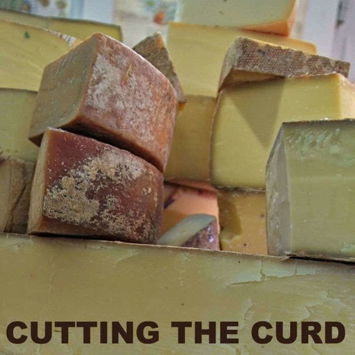 Episode 289: The Oxford Companion to Cheese: Part 1