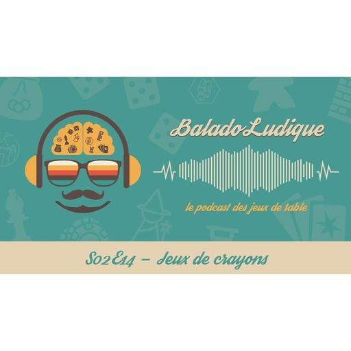 Jeux de crayons - BaladoLudique - s02e14