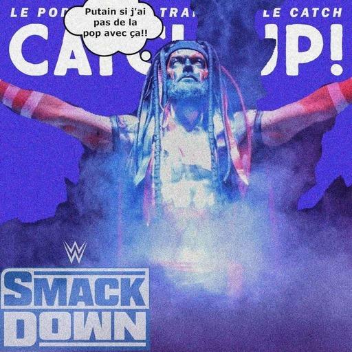Catch'up! WWE Smackdown du 10 septembre 2021 - C'est la salsa du démon