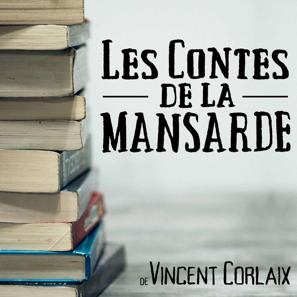 Les Contes de la Mansarde