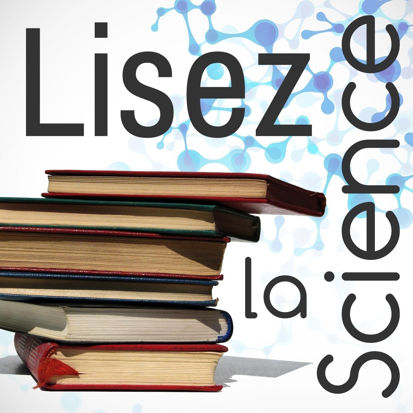 LisezLaScience - 13 - Une Histoire de Tout ou Presque de B. Bryson avec Sébastien Carassou