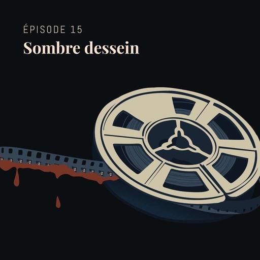 C02E15 - Sombre dessein.mp3
