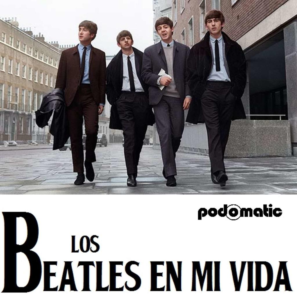 Los Beatles En Mi Vida
