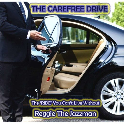 The Carefree Drive (The 'RIDE You Can't Live Without!) July 2019