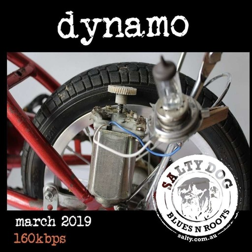 DYNAMO Blues N Roots - Salty Dog (March 2019)